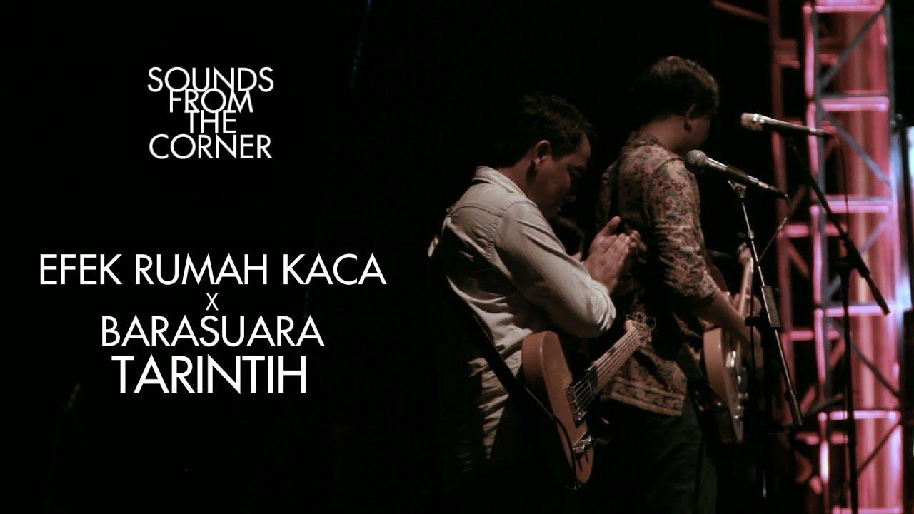 Download Efek Rumah Kaca x Barasuara - Tarintih | Sounds From The Corner Collaboration #1 MP3 Gratis