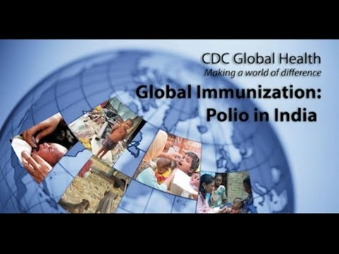 Global Immunization: Polio in India