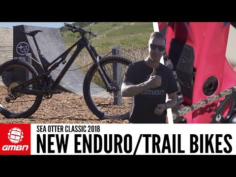 Brand New Trail And Enduro Bikes | Sea Otter Classic 2018