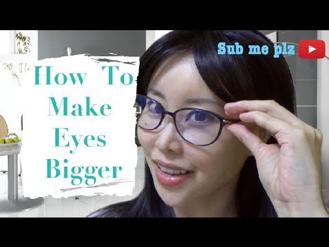 How to Make Your Eyes Bigger without Makeup or Plastic Surgery | Part 1