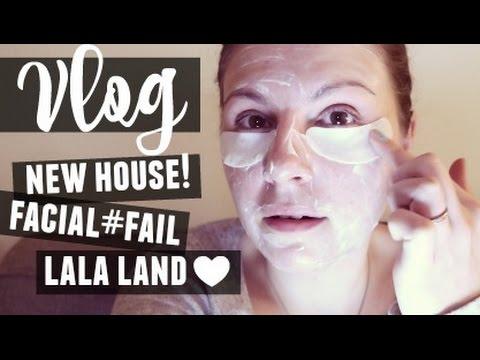 VLOG / I'M BACK!! / New House / Facial Fail / La La Land Love