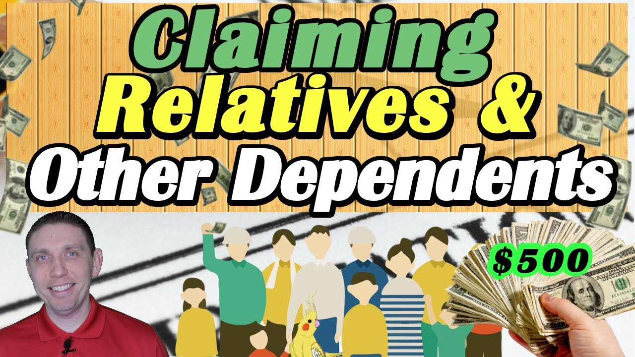Claiming a Dependent on Taxes! (How To Claim Someone Who Doesn't Live With You & $500 Tax Credit💸)