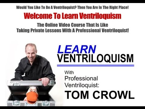Learn Ventriloquism Online With Tom Crowl