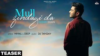 Mull Zindagi Da (Teaser) | Aman Khan | Rel. on 21st sept. | White Hill Music