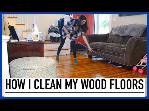 HOW I CLEAN MY HARD WOOD FLOORS