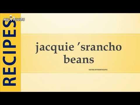 jacquie 'srancho beans