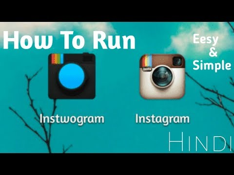 How To Run Two  Instagram on Android