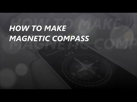 How to Make Magnetic Compass