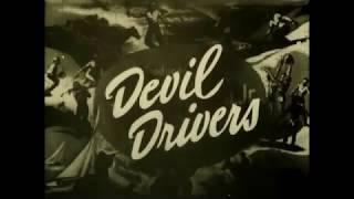 Devil Drivers Final 16mm Film Transfer #132