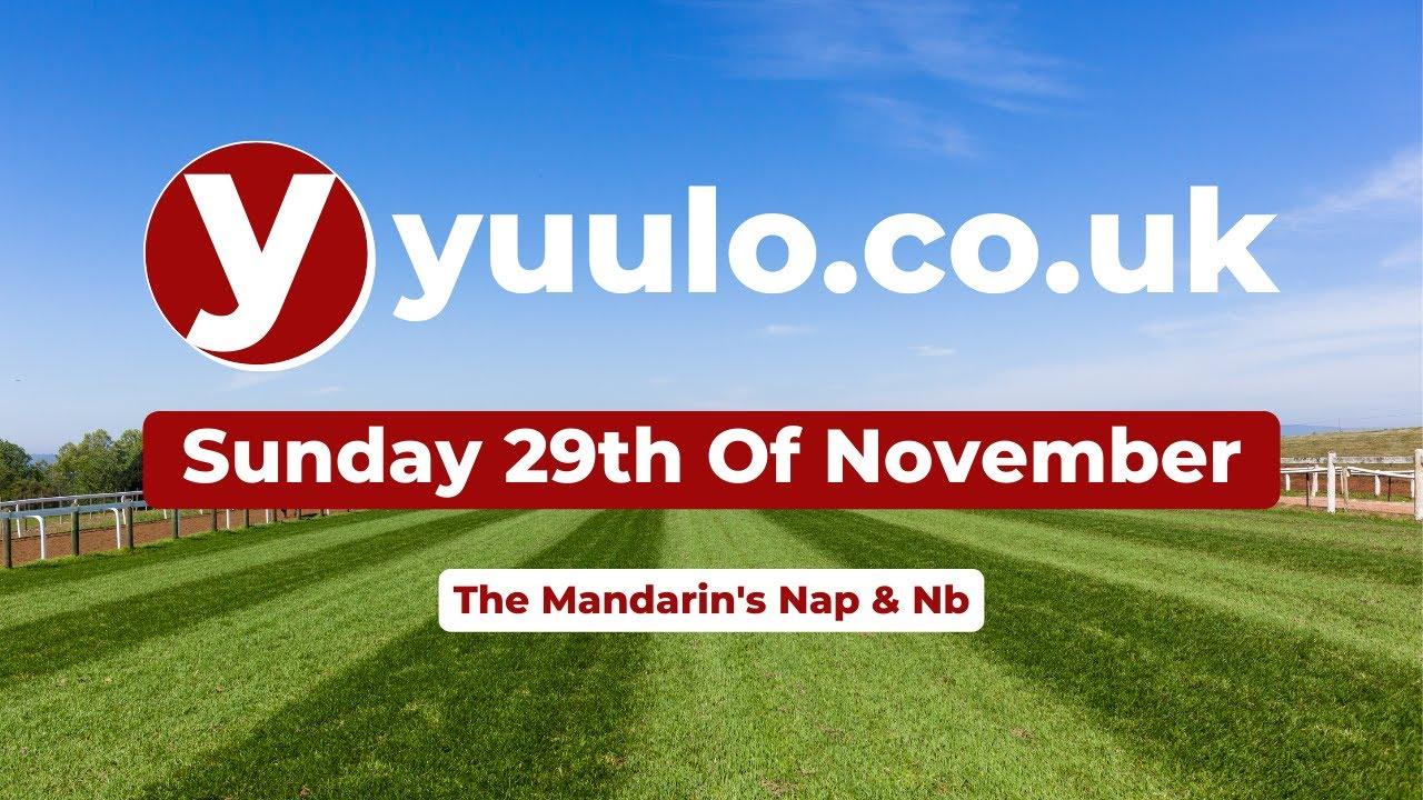 NAP & NB 🏇 - Sunday the 29th of November Free Horse Racing Tips 🏇