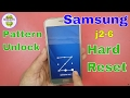 Hard Reset Samsung J2 [2016] Pattern Unlock By Hand