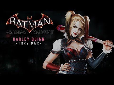 Batman: Arkham Knight - Arkham Episodes: Harley Quinn Playthough