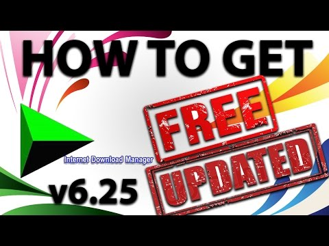 How to get Internet Download Manager Full Version for Free | 2016 [v6.25 LATEST VERSION]