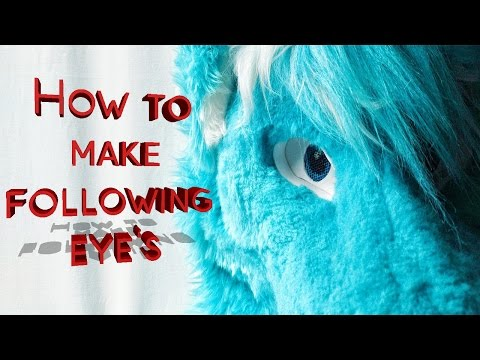 How to make fursuit follow me eye's