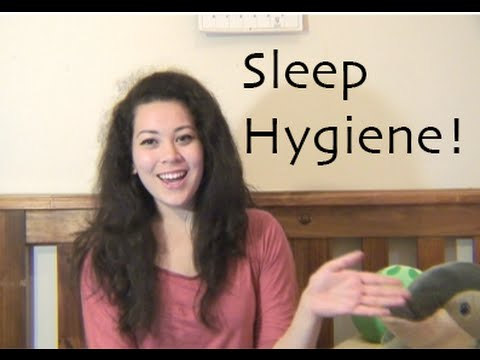 Get Better Sleep: Sleep Hygiene!