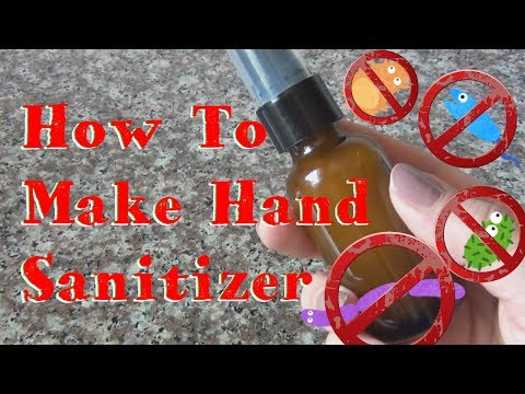 How To Make Hand Sanitizer ♥ Without Triclosan!