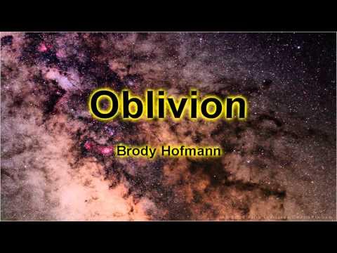 Oblivion - Instrumental Version - Brody Hofmann