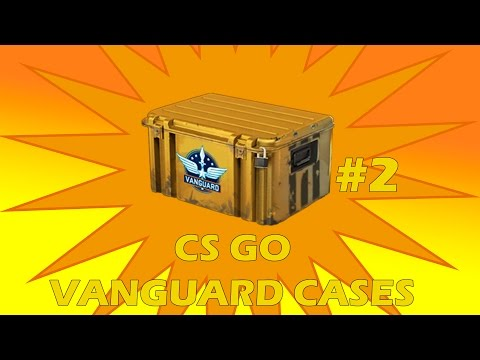 CS GO opening cases #2 VANGUARD CASES