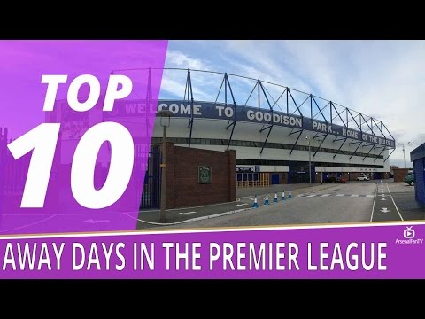 Top 10 Away Days In The Premier League | Robbie's Favourite Away Grounds