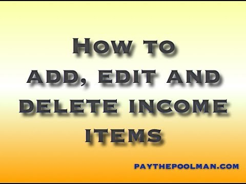 How to edit, delete, create new Income Items & more on Paythepoolman.com