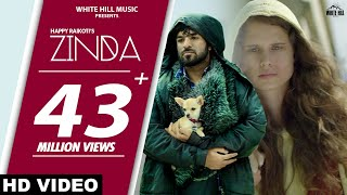 ZINDA : Happy Raikoti | Goldboy | Sukh Sanghera | New Punjabi Song 2019 | White Hill Music
