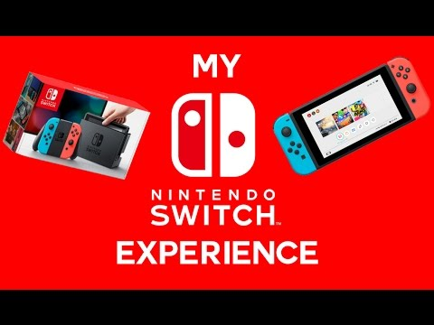 MY NINTENDO SWITCH EXPERIENCE! [DEFECTIVE SCREEN]