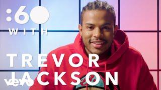 Trevor Jackson - :60 with Trevor Jackson