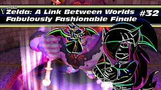 The Legend Of Zelda: A Link Between Worlds (blind) - Part 32 : Fabulously Fashionable Finale