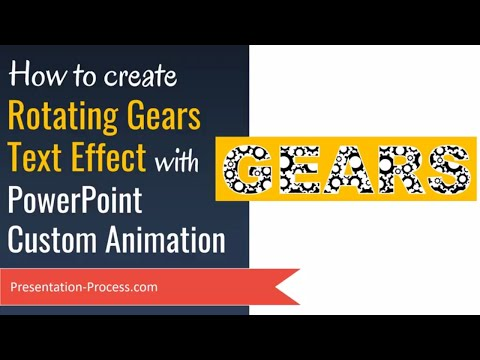 Rotating Gears Text Effect using PowerPoint Custom Animation (Advanced Tutorial)