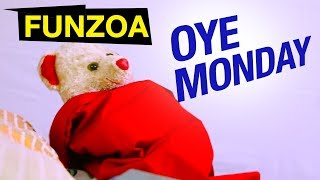 ओए मंडे, Oye Monday | Funzoa Teddy Video | Best Monday Blues Song By Mimi Teddy | Viral Hindi Song