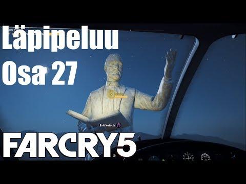 Far Cry 5 | Läpipeluu | Osa 27 | Pala Baby Pala ja Patsaan Tuhoaminen | Suomi/Finland/FIN