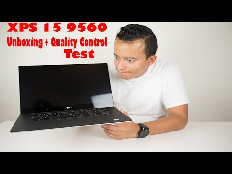Dell XPS 15 9560 Unboxing + Quality Control Test