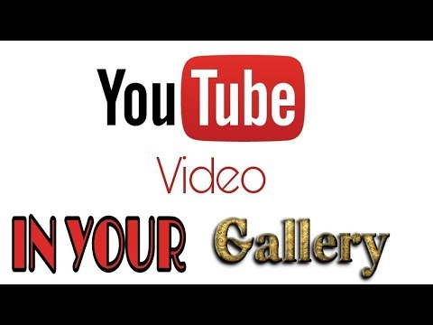 How to save youtube video in Phone Gallery ?