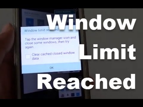 Samsung Galaxy S5: FIXED - Window Limt Reached Warning Message