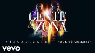 Gente de Zona - Que Tú Quieres (Cover Audio)