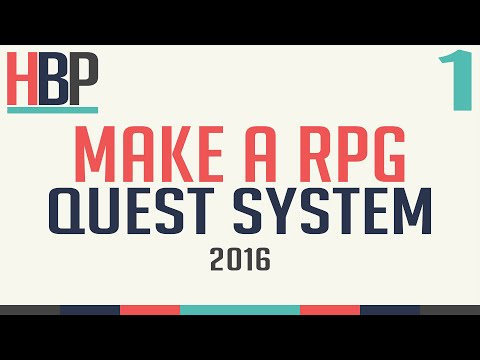 Make An RPG 2016 Ep 1 : Quest System[Unity, C#]