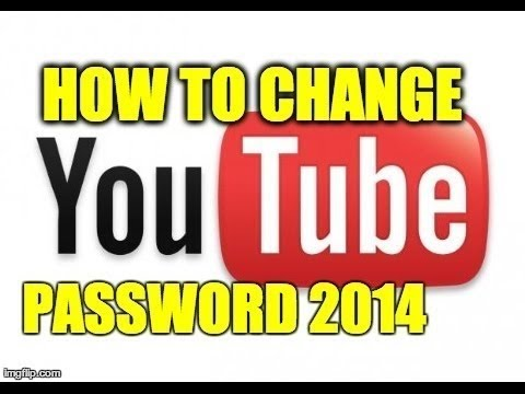 How to Change Your YouTube Password ★2015★