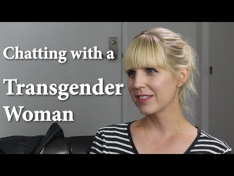 Chatting with a Transgender Woman