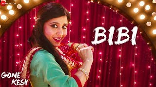 Bibi | Gone Kesh | Shweta Tripathi | Asees Kaur & Shahid Mallya | Kanish Sharma
