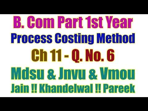 Q. No. 6. Ch 12. Process Costing Method B Com Part 1st Year Accountancy