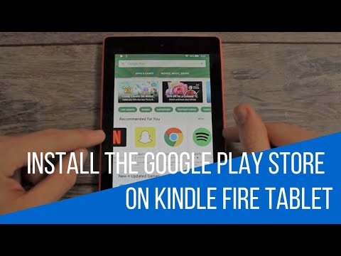 How-To Install The Google Play Store On Amazon Kindle Fire Tablets (Fire OS 5.6.0.0)!