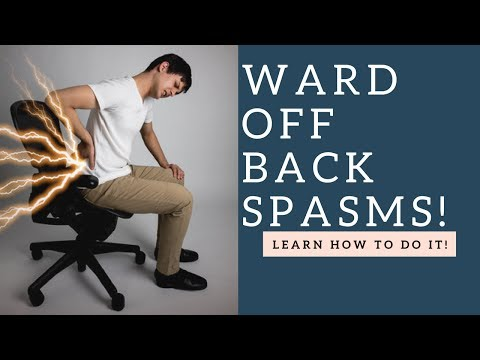 WARD Off Lower Back Spasms, Muscle Strains & Pain By Doing This!