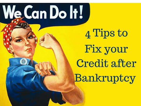 How to Repair Your Credit After Bankruptcy Chapter 7 or 13