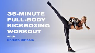 35-Minute Full-Body Kickboxing Workout With Christa DiPaolo