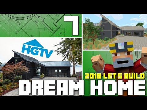 Minecraft Xbox One: Let's Build The HGTV Dream Home 2018! (Part 7)