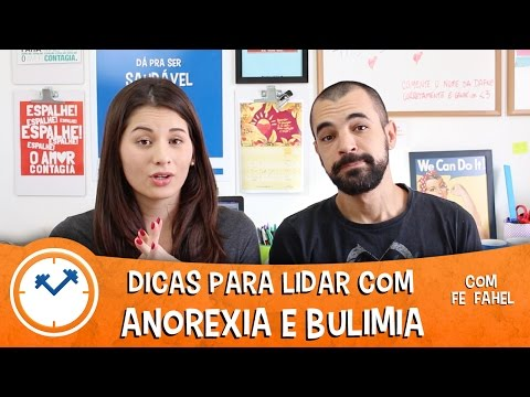 ANOREXIA E BULIMIA: 4 DICAS PARA LIDAR (com Fe Fahel)| Saúde na Rotina