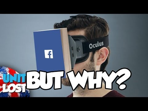 Facebook Buy Oculus Rift - BUT WHY?!