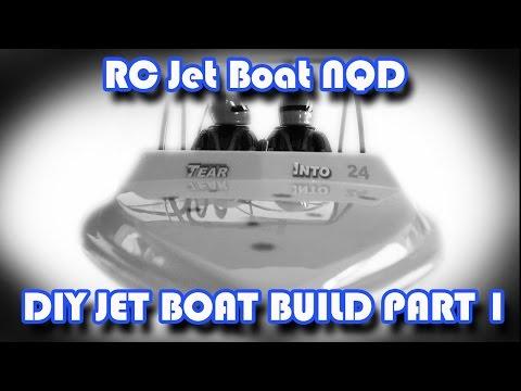 Jet Boat NQD DIY BUILD PART 1