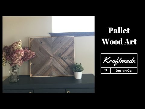 DIY Pallet Wood Art - Kraftmade