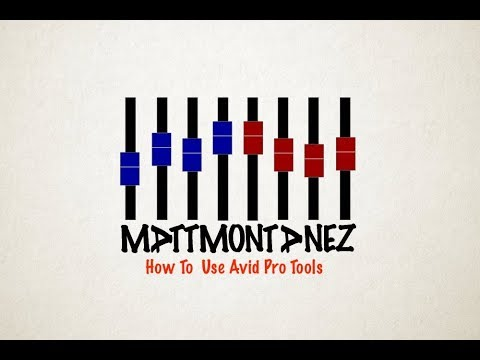 How To Use Avid Pro Tools: Getting Started - Lesson 1